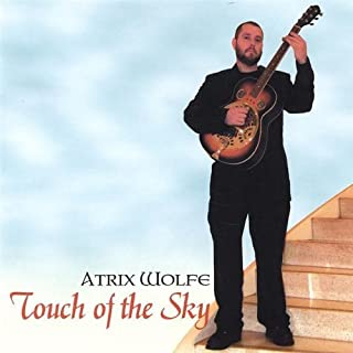 Touch of the Sky by Wolfe, Atrix (2005-06-21)