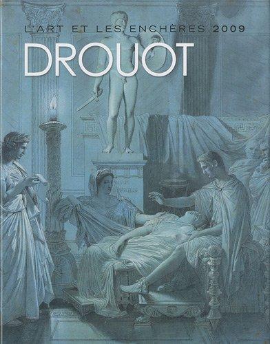 Drouot : L'art et les enchères 2009