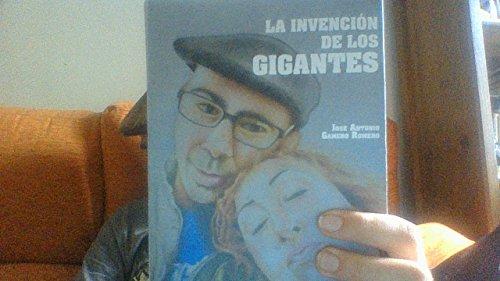 La invención de los gigantes por José Antonio Gamero Romero