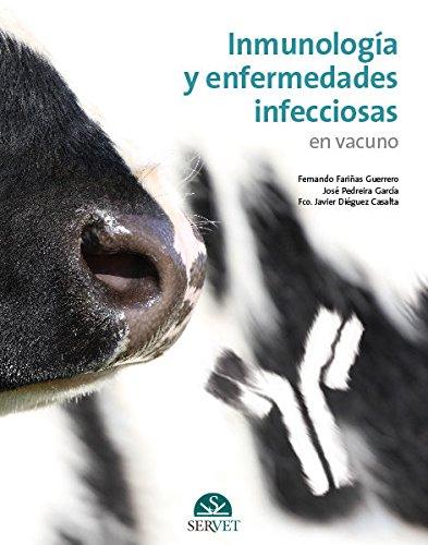 Inmunología y enfermedades infecciosas en vacuno - Libros de veterinaria - Editorial Servet por Fernando Fariñás Guerrero