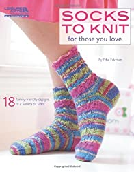 Socks to Knit for Those You Love by Edie Eckman (2011-11-01)