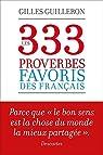 Les 333 proverbes favoris des Français par Guilleron