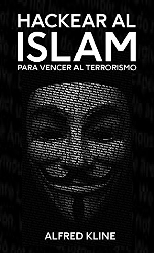 Hackear al islam para vencer al terrorismo