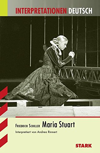Interpretationen Deutsch - Schiller: Maria Stuart