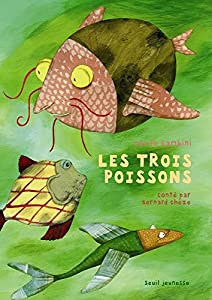 """Afficher """"Trois poissons (Les)"""""""
