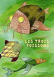 Les Trois Poissons