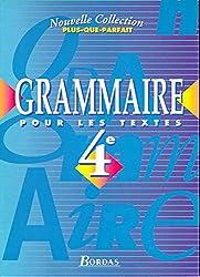 Plus-que-parfait : Grammaire pour les textes, 4e (Manuel)