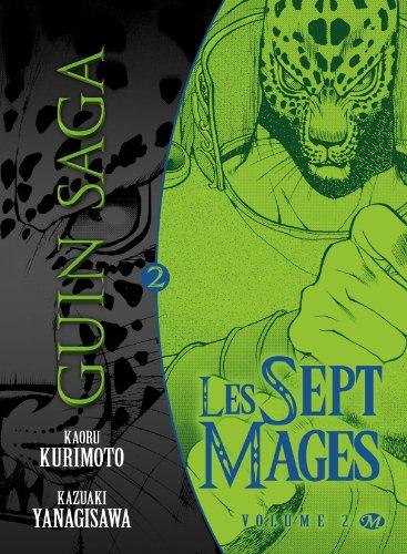 Guin Saga, tome 2 : Les Sept Mages par Kaoru Kurimoto