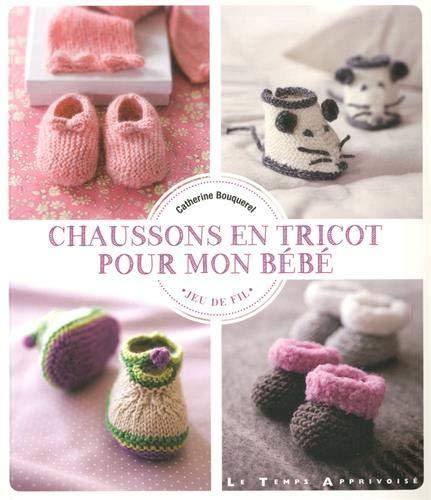 Chaussons en tricot pour mon bébé par Catherine Bouquerel