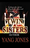 TWIN SISTERS (English Edition)