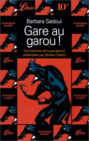 Gare au garou ! par Barbara Sadoul