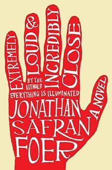 Extremely Loud and Incredibly Close: A Novel de [Foer, Jonathan Safran]
