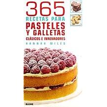 365 Recetas para pasteles y galletas