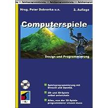Computerspiele - Design und Programmierung