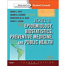 Jekel's Epidemiology, Biostatistics, Preventive Medicine, and Public Health, With STUDENT CONSULT Online Access, 4th Edition