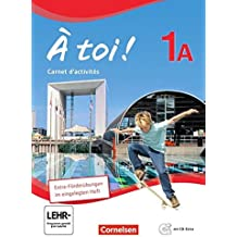 À toi ! - Fünfbändige Ausgabe / Band 1A - Carnet d'activités mit Audio-Materialien und eingelegtem Förderheft