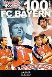 100 Jahre FC Bayern - Die Chronik
