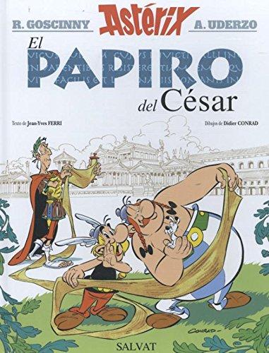 Asterix in Spanish: El Papiro Del Cesar por Jose Zafra Castro