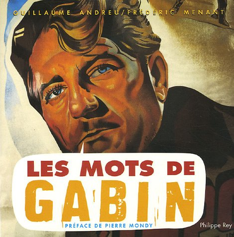 Les Mots de Gabin par Guillaume Andreu, Frederic Menant