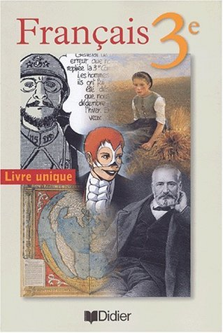 Franais 3e : Livre unique (livre de l'lve) by Patricia Fize-Deneu (2003-05-21)
