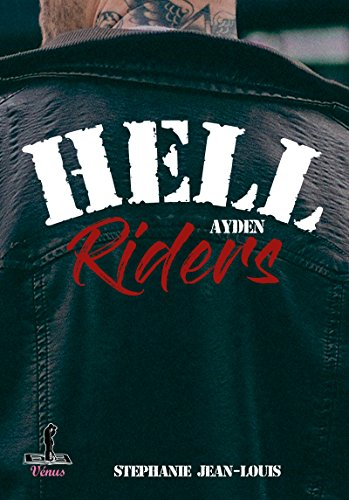 Hell Riders: Ayden