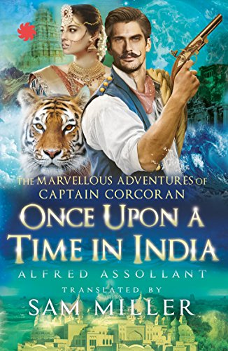 Once Upon a Time in India: The Marvellous Adventur
