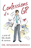 Confessions of a GP (The Confessions Series) (Paperback)