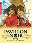 Pavillon noir, Tome 1 - Graines de pirates