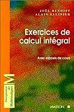 Exercices de calcul intégral : Avec rappels de cours