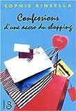 """Afficher """"Confessions d'une accro du shopping"""""""