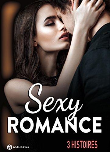 Sexy Romance - 3 histoires (2017)