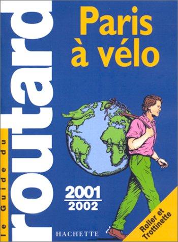 Paris à vélo, 2001-2002