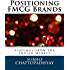 Positioning FMCG Brands: Findings from the Indian Market