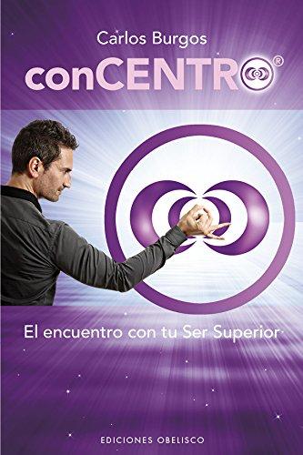 Concentro (NUEVA CONSCIENCIA) por Carlos Burgos