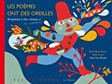 Les poèmes ont des oreilles - 60 poèmes à dire comme ci ou comme ça