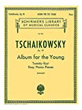 Pyotr Ilyich Tschaikovsky: Album For The Young (24 Easy Pieces) Op. 39. Partitions pour Piano