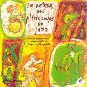 """Afficher """"Les P'tits loups du jazz"""""""