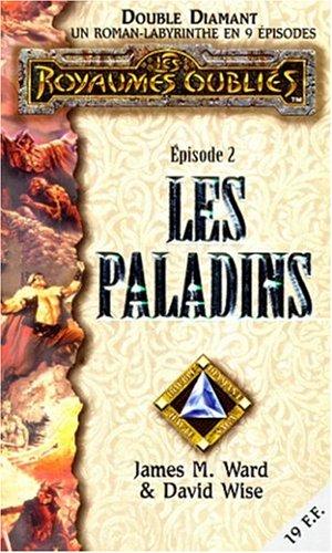 Double Diamant Tome 2 : Les Paladins