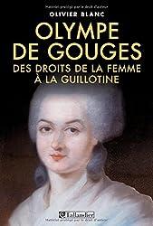 Amazon.fr: Olympe de Gouges: Livres, Biographie, écrits