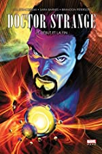 DOCTOR STRANGE - LE DEBUT ET LA FIN de J. Michael Straczynski