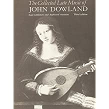The Collected Lute Music of John Dowland (Faber Edition)