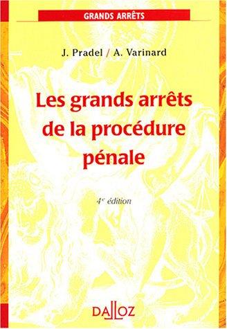 Les grands arrêts du droit criminel, tome 2 : Les grands arrêts de procédure pénale