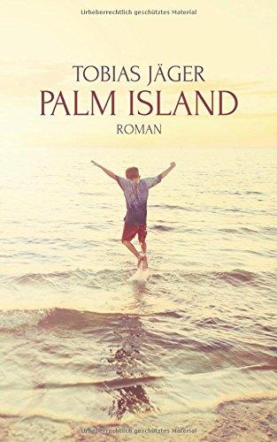 Preisvergleich Produktbild Palm Island: Roman