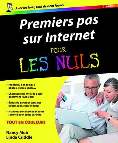Premiers pas sur Internet 2e Pour les Nuls par Nancy MUIR