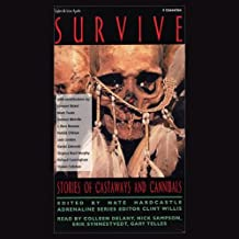 Survive: Stories of Castaways and Cannibals (Unabridged Selections)