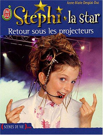Stephi la Star, tome 10 : Retour sous les projecteurs