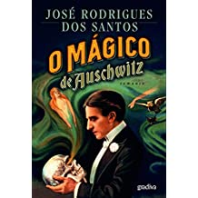 O Mágico de Auschwitz (Portuguese Edition)