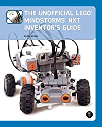 The Unofficial LEGO MINDSTORMS NXT Inventor′s Guide
