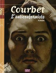 Gustave Courbet : L'anticonformiste
