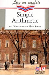 SIMPLE ARITHMETIC AND OTHER AMERICAN SHORT STORIES